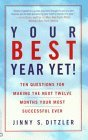 Your Best Year Yet! by Jinny Ditzler